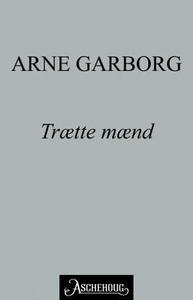 Trætte mænd (ebok) av Arne Garborg