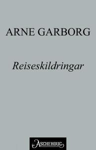 Reiseskildringar (ebok) av Arne Garborg