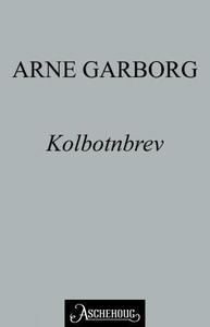 Kolbotnbrev (ebok) av Arne Garborg