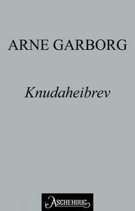 Knudaheibrev (ebok) av Arne Garborg