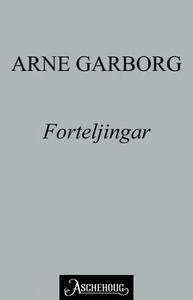 Forteljingar (ebok) av Arne Garborg