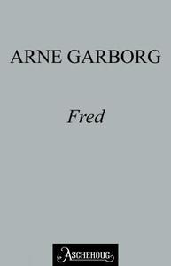 Fred (ebok) av Arne Garborg