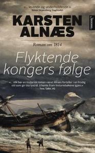 Flyktende kongers følge (ebok) av Karsten Aln