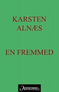 En fremmed (ebok) av Karsten Alnæs