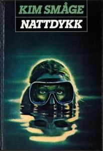 Nattdykk (ebok) av Kim Småge