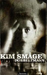 Dobbeltmann (ebok) av Kim Småge