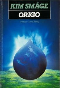 Origo (ebok) av Kim Småge