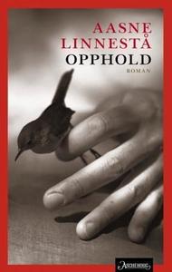 Opphold (ebok) av Aasne Linnestå
