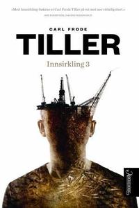 Innsirkling 3 (ebok) av Carl Frode Tiller