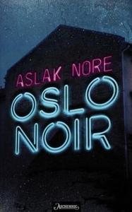 Oslo noir (ebok) av Aslak Nore