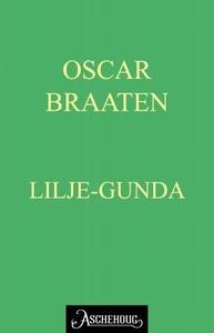 Lilje-Gunda (ebok) av Oskar Braaten