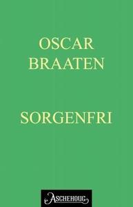 Sorgenfri (ebok) av Oskar Braaten