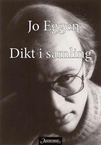 Dikt i samling (ebok) av Jo Eggen