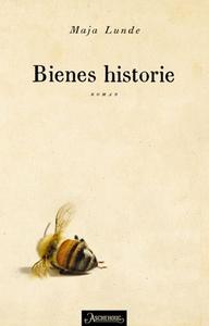 Bienes historie (ebok) av Maja Lunde
