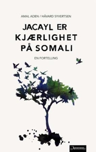 Jacayl er kjærlighet på somali (ebok) av Amal