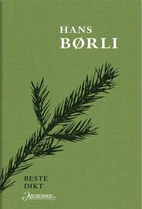 Hans Børlis beste dikt (ebok) av Hans Børli