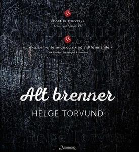 Alt brenner (ebok) av Helge Torvund