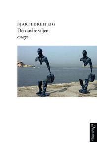 Den andre viljen (ebok) av Bjarte Breiteig