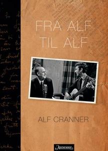 Fra Alf til Alf (ebok) av Alf Cranner