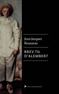 Brev til d'Alembert om teateret (ebok) av Jea