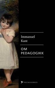 Om pedagogikk (ebok) av Immanuel Kant