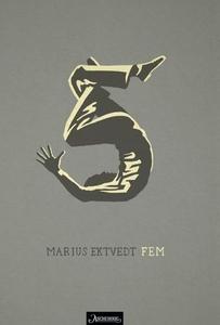 Fem (ebok) av Marius Ektvedt