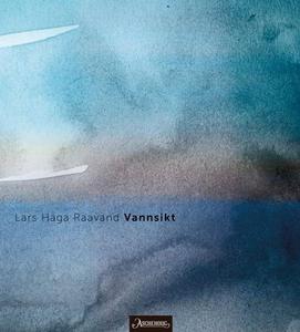 Vannsikt (ebok) av Lars Haga Raavand