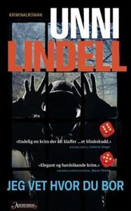 Jeg vet hvor du bor (ebok) av Unni Lindell