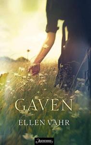 Gaven (ebok) av Ellen Vahr