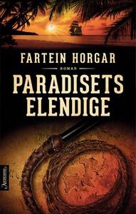 Paradisets elendige (ebok) av Fartein Horgar