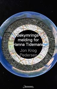 Bekymringsmelding for Hanna Tidemann (ebok) a