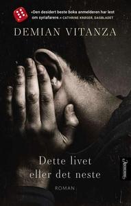 Dette livet eller det neste (ebok) av Demian