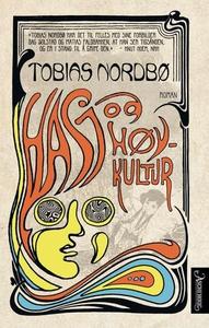 Hasj og høykultur (ebok) av Tobias Nordbø