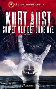 Skipet med det onde øye (ebok) av Kurt Aust