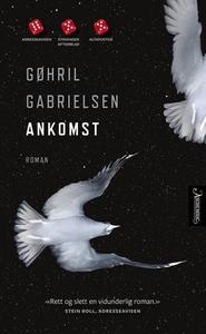 Ankomst (ebok) av Gøhril Gabrielsen