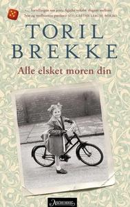 Alle elsket moren din (ebok) av Toril Brekke