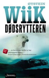 Dødsrytteren (ebok) av Øystein Wiik
