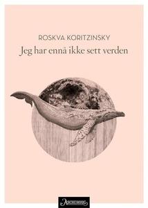 Jeg har ennå ikke sett verden (ebok) av Roskv
