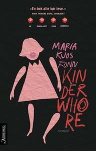Kinderwhore (ebok) av Maria Kjos Fonn