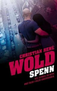Spenn (ebok) av Christian René Wold
