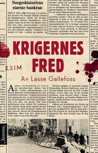 Krigernes fred (ebok) av Lasse Gallefoss