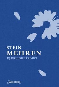 Kjærlighetsdikt (ebok) av Stein Mehren