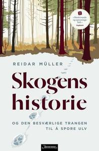Skogens historie (ebok) av Reidar Müller