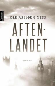 Aftenlandet (ebok) av Ole Asbjørn Ness