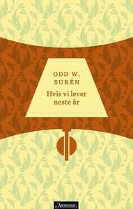 Hvis vi lever neste år (ebok) av Odd W. Surén