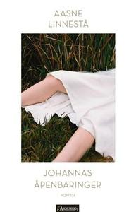 Johannas åpenbaringer (ebok) av Aasne Linnest