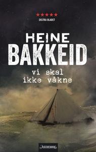 Vi skal ikke våkne (ebok) av Heine Bakkeid