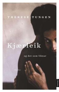 Kjærleik og det som liknar (ebok) av Therese