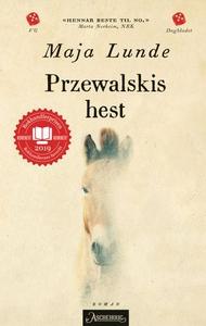 Przewalskis hest (ebok) av Maja Lunde