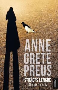 Stråets lengde (ebok) av Anne Grete Preus